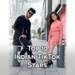 Top 10 Indian TikTok (Musically) Stars